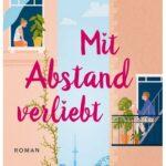 Cover Rezension Mit Abstand verliebt Juli Rothmund