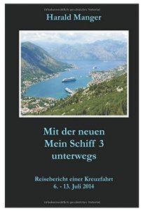 Cover Rezension Mit der neuen Mein Schiff 3 unterwegs Harald Manger