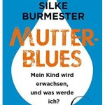 Cover Rezension Mutterblues Silke Burmester