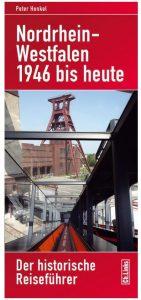 Cover Rezension Nordrhein-Westfalen 1946 bis heute Peter Henkel
