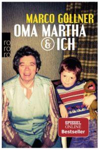 Cover Rezension Oma Martha & ich Marco Göllner