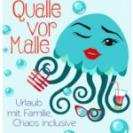 Cover Rezension Qualle vor Malle Elena Uhlig
