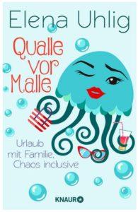 Cover Rezension Qualle vor Malle Elena Uhlig