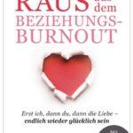 Cover Rezension Raus aus dem Beziehungs-Burnout Daniela Bernhardt