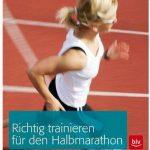 Cover Rezension Richtig trainieren für den Halbmarathon Andreas Butz