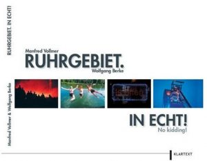 Cover Rezension Ruhrgebiet. In Echt! No kidding! Manfred Volmer Wolfgang Berke