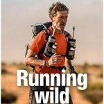 Cover Rezension Running wild Vom Partykönig zum Extremläufer Rafael Fuchsgruber