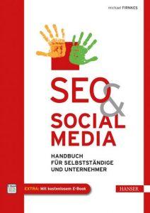 Cover Rezension SEO & Social Media Handbuch für Selbstständige und Unternehmer Michael Firnkes