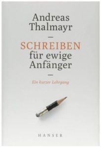 Cover Rezension Schreiben für ewige Anfänger Andreas Thalmayr