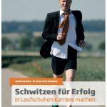 Cover Rezension Schwitzen für Erfolg Andreas Butz Dr. Axel vom Schemm