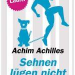 Cover Rezension Sehnen lügen nicht Achim Achilles