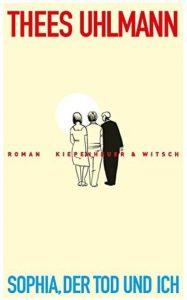 Cover Rezension Sophia, der Tod und ich Thees Uhlmann