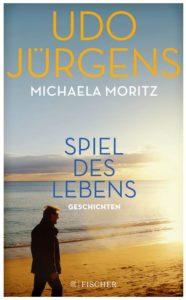 Cover Rezension Spiel des Lebens Geschichten Udo Jürgens Michaela Moritz