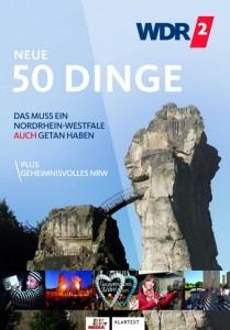 Cover Rezension WDR 2 - Neue 50 Dinge. Das muss ein Nordrhein-Westfale auch getan haben