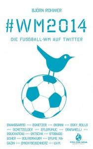 Cover Rezension #WM2014 Die Fußball-WM auf Twitter