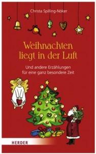 Cover Rezension Weihnachten liegt in der Luft Christa Spilling-Nöker