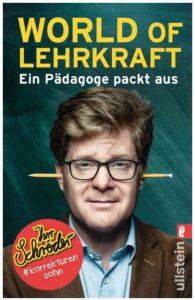 Cover Rezension World of Lehrkraft Ein Pädagoge packt aus Herr Schröder