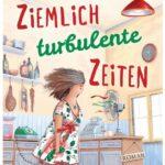 Cover Rezension Ziemlich turbulente Zeiten Angelika Schwarzhuber