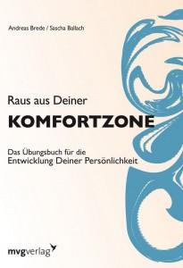 Cover Rezension mvgverlag Raus aus Deiner Komfortzone Andreas Brede Sascha Ballach