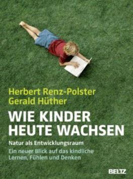Cover Wie Kinder heute wachsen Herbert Renz-Polster Gerald Hüther Rezension