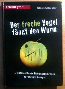 Der freche Vogel fängt den Wurm Cover Klaus Schuster
