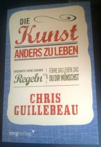 Die Kunst anders zu leben Chris Guillebeau Cover