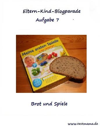 Eltern-Kind-Blogparade-Aufgabe-7-Brot-und-Spiele