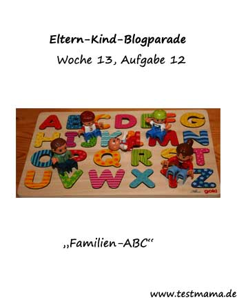 Eltern Kind Blogparade Woche 13 Familien - ABC