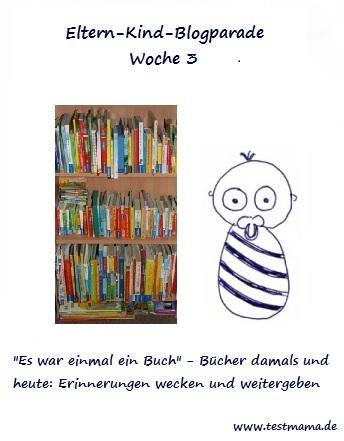 Eltern Kind Blogparade Woche 3 Es war einmal ein Buch