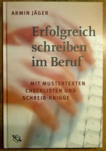 Erfolgreich schreiben im Beruf Armin Jäger Cover