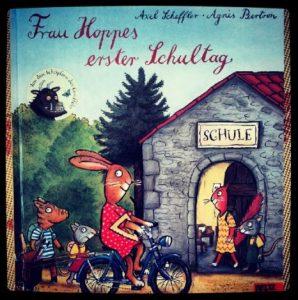 Frau Hoppes erster Schultag Cover Axel Scheffler Agnés Bertron Beltz Verlag Rezension Buchbesprechung