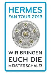 Hermes Fan Tour 2013 Meisterschale