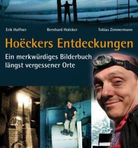Hoëckers Entdeckungen Ein merkwürdiges Bilderbuch längst vergessener Orte Cover riva