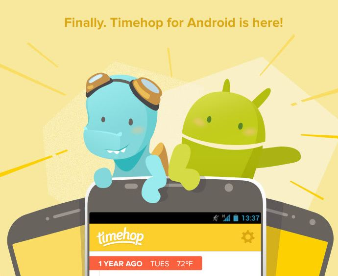Introducing Timehop for Android!