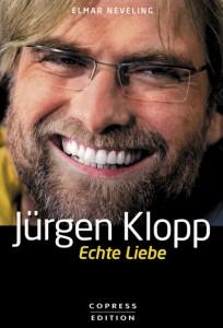 Jürgen Klopp Echte Liebe Copress Elmar Neveling Cover