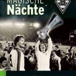 Magische Nächte Cover Borussia Mönchengladbach Verlag Die Werkstatt Rezension Produkttest