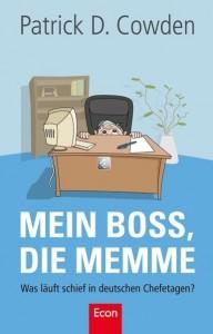 Mein Boss die Memme Patrick D. Cowden Rezension Kritik Cover Econ