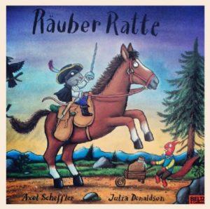 Räuber Ratte Cover Axel Scheffler Julia Donaldson Beltz Verlag Rezension Buchbesprechung