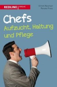 Redline Verlag Chefs Aufzucht Haltung und Pflege Cover Rezension Buchkritik Achim Neumair Renato Frees