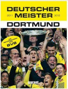 Rezension Cover Deutscher Meister 2011 2012 BVB Dortmund Christoph Leischwitz Michael Neudecker
