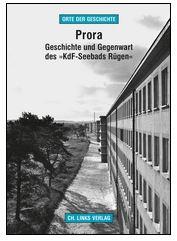 Rezension Cover Prora Geschichte und Gegenwart des Kdf-Seebads Rügen Martin Kaule Ch. Links Verlag