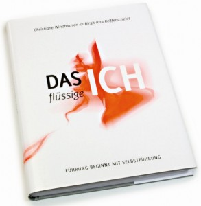 Rezension Das flüssige Ich - Führung beginnt mit Selbstführung Cover Christiane Windhausen und Birgit-Rita Reifferscheidt