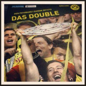 Rezension Kritik Cover Buchbesprechung BVB Das Double - der Fotoband Saison 2011 2012