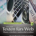 Rezension Texten fürs Web planen, schreiben, multimedial erzählen Cover Stefan Heijnk dpunkt