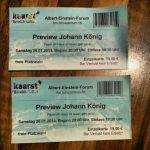 Tickets Eintrittskarte Kaarst Johann König Feuer im Haus ist teuer geh raus