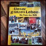 Unser ganzes Leben Die Fans des BVB Cover Rezension Ulrich Hesse Gregor Schnittker