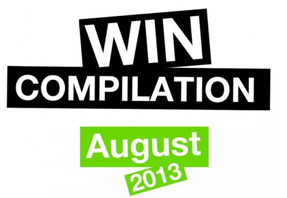 WIN Compilation August 2013