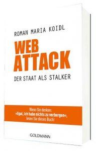 Web Attack Cover Der Staat als Stalker Rezension Roman Maria Koidl