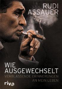 Wie ausgewechselt Verblassende Erinnerungen an mein Leben Rudi Assauer Patrick Strasser Cover
