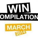 Win Compilation März 2014